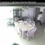 Home Invasion Caught on Camera